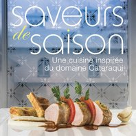 Saveurs De Saison  Cuisine Inspirée Du Domaine Cataraqui