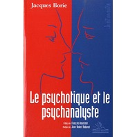 Le Psychotique Et Le Psychanalyste