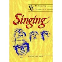 The Cambridge Companion to Singing (Paperback)