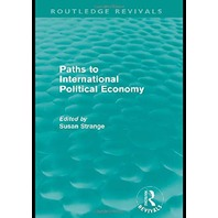 Paths to International Political Economy (Routledge Revivals)
