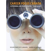 Career Focus Canada: A Personal Job Research Guide