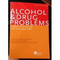 Alcohol & Drug Problems: A Practical Guide for Counsellors