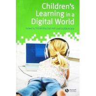 Children&'s Learning in a Digital World