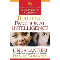 Building Emotional Intelligence: Techniques To Cultivate Inner Strength In Child (CD included)