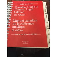 Canadian Guide to Uniform Legal Citation-6th Edition: Manuel Canadien Del La Reference Juridique-6e Edition (French & English Text Version)