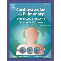 Cardiovascular and Pulmonary Physical Therapy: Evidence and Practice, 4thEd