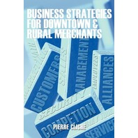 Business strategies for downtown & rural m17erchants Pierre Cliche