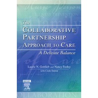 The Collaborative Partnership Approach to Care: A Delicate Balance