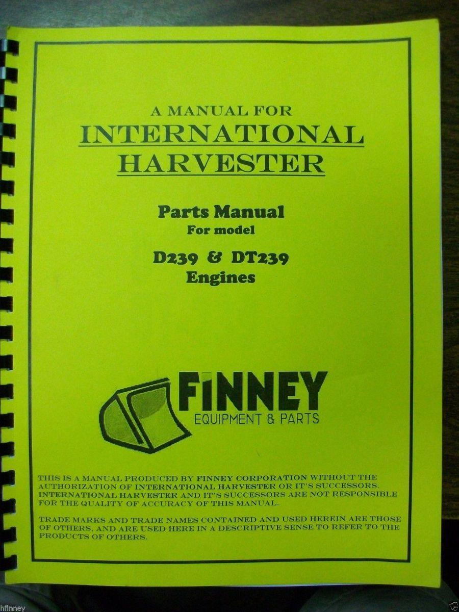 Volvo Skid Steer >> Dresser IH D239 DT239 Diesel Engine Parts Book Manual TD7E ...