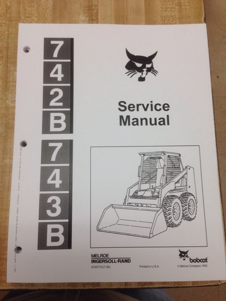 Bobcat 743B Service Manual Book    Skid       steer    6720772