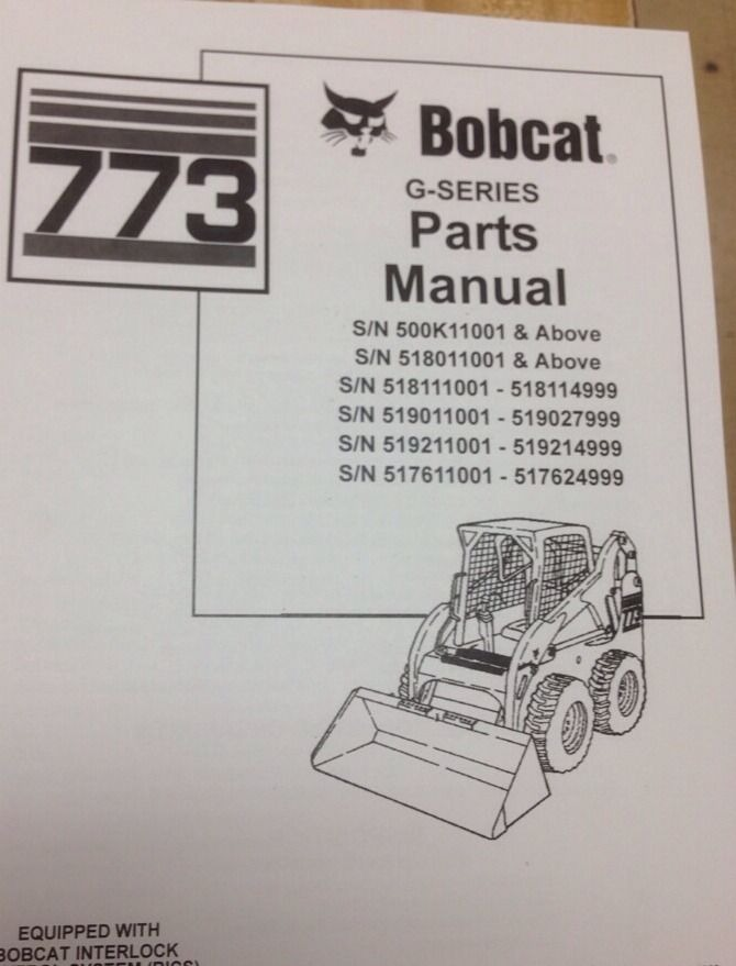 bobcat 773 hydraulic diagram bobcat 773 parts diagram seat bobcat 773g g-series parts manual book skid steer loader ...