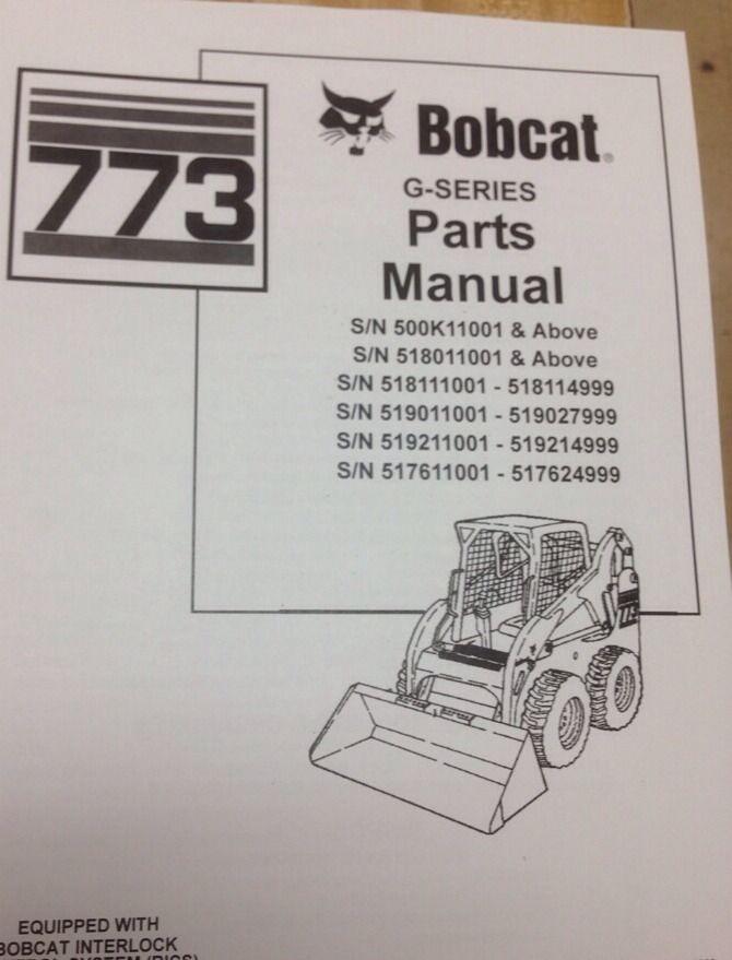 bobcat 773g g series parts manual book skid steer loader 6900939 new finney equipment and parts. Black Bedroom Furniture Sets. Home Design Ideas