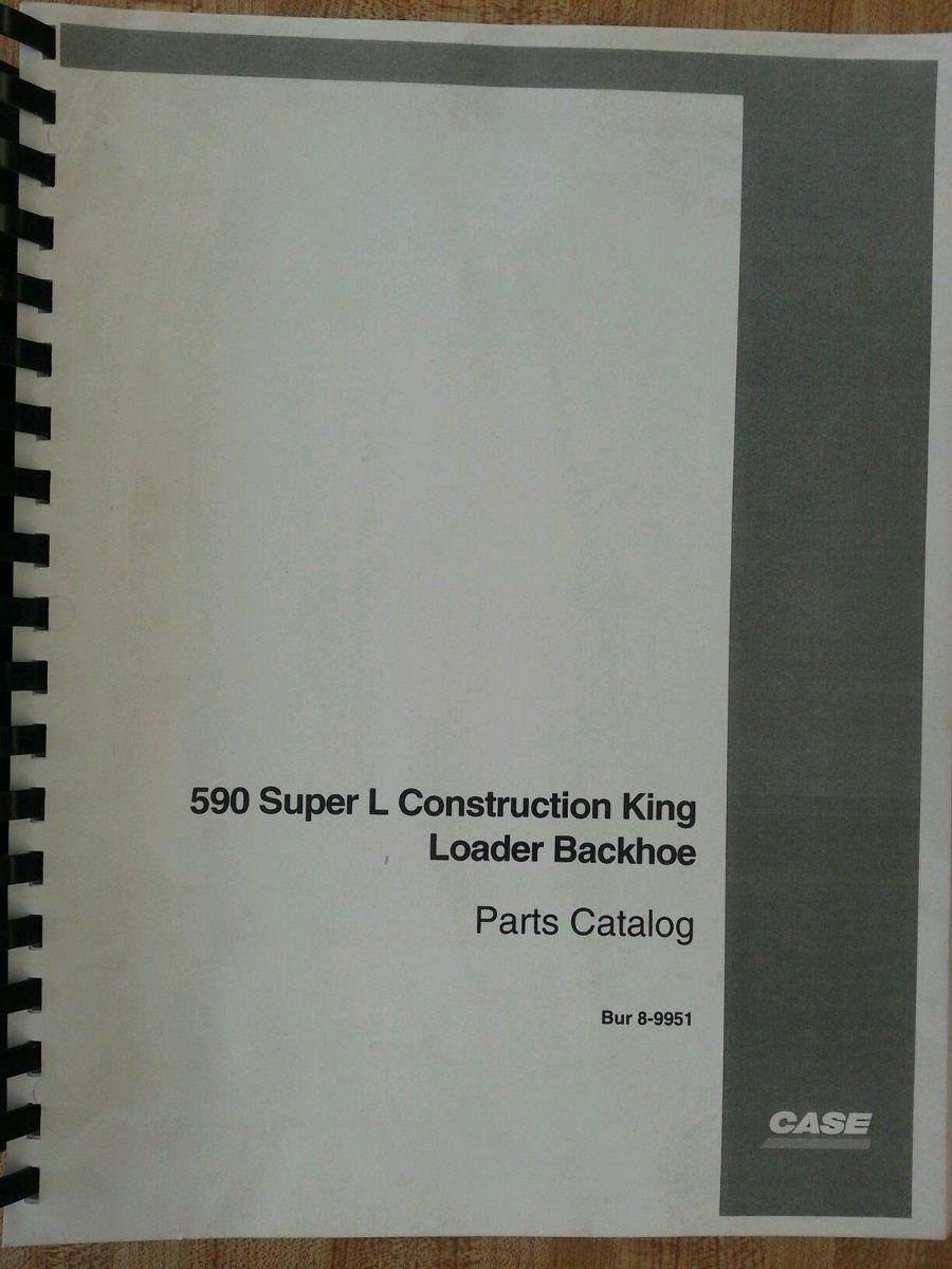 Track Loader For Sale >> Case 590 Super L Backhoe Parts Manual book bur 8-9951 590SL | Finney Equipment and Parts
