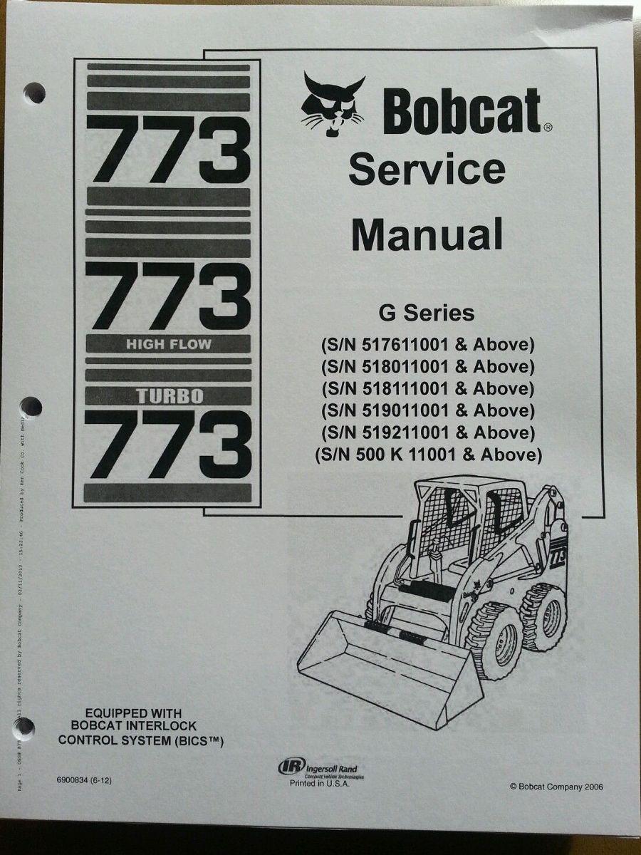 Track Loader For Sale >> Bobcat 773G skid steer loader Service Manual Turbo Book ...