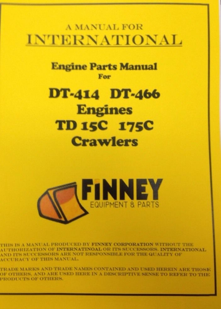international ih 175c crawler loader engine parts manual book international ih 175c crawler loader engine parts manual book dt414 dt466