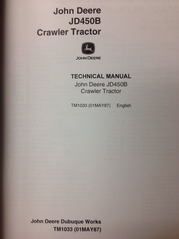 Track Loader For Sale >> John Deere JD 450B Crawler Dozer Loader Technical Manual TM1033 repair book Service | Finney ...