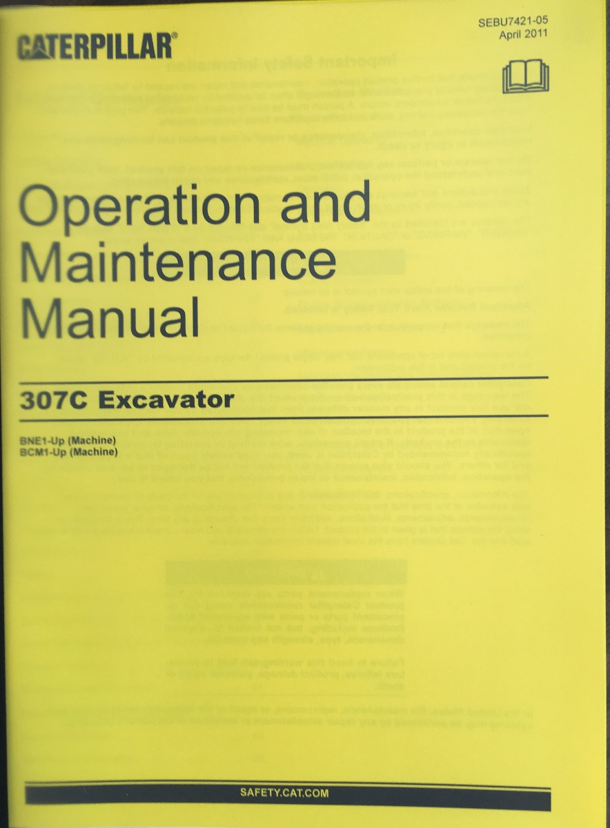 Cat Caterpillar 307c Excavator Operation Maintenance Manual Book Sebu7421 Bne Bcm