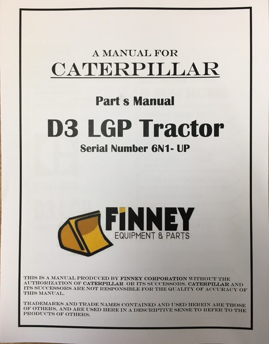 CATERPILLAR CAT D3 PARTS MANUAL BOOK S/N 6N 1-885 UEG0725S | Finney  Equipment and Parts