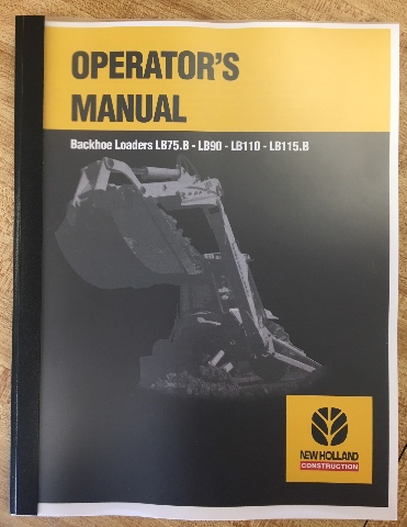 new holland lb75b lb90 lb110 lb115b operators manual operation rh finneyparts us operators manual wtw7300dw operators manual piccolo