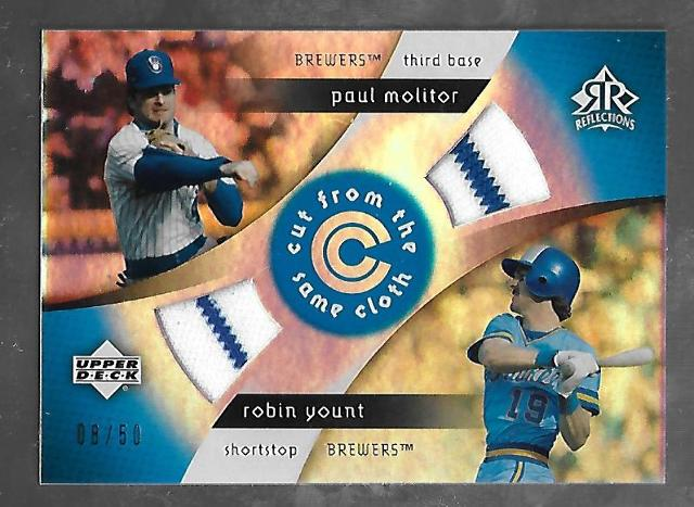 PAUL MOLITOR/ROBIN YOUNT 2005 UD Reflections Cut From Same Cloth patch /50