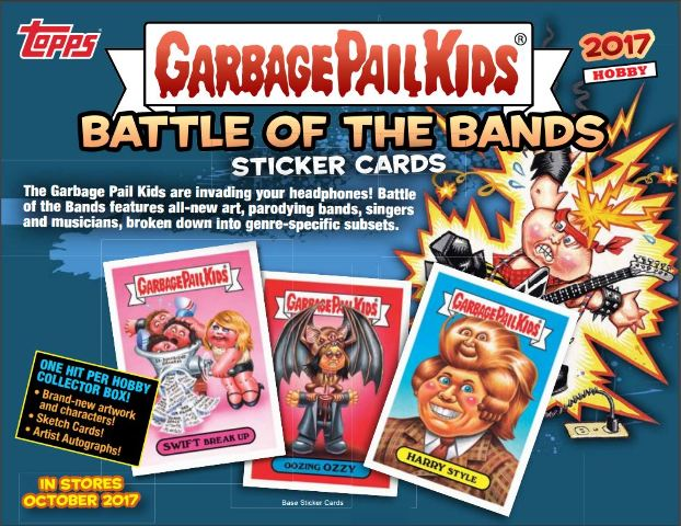 2017 Topps Garbage Pail Kids GPK Battle Of Bands Hobby Box (24 Packs)Ships 10/18