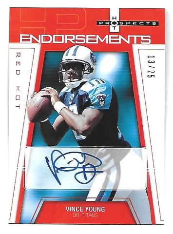 VINCE YOUNG 2006 Hot Prospects Endorsements Red Hot auto /25 Tennessee Titans