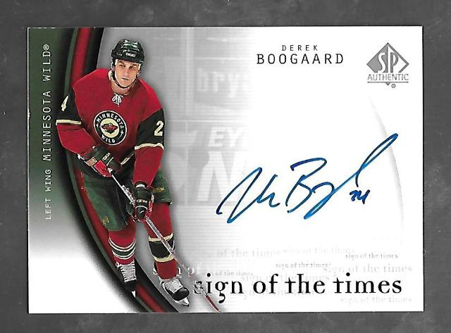 Derek Boogaard 2005-06 SP Authentic Hockey Sign Times Autograph Auto  #B0