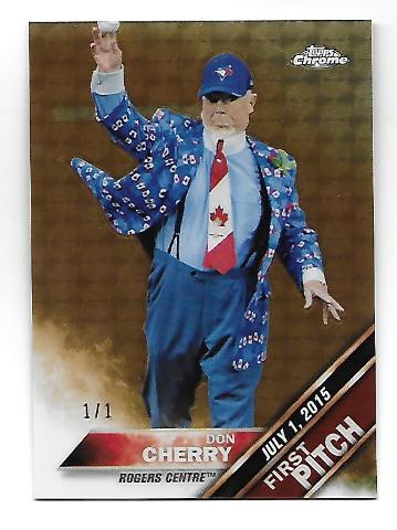 DON CHERRY 2016 Topps Chrome First Pitch Superfractor 1/1
