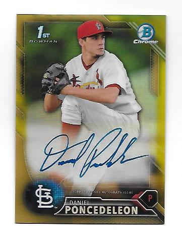 DANIEL PONCEDELEON 2016 Topps Bowman Chrome Gold Refractor Autograph /50