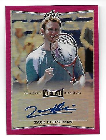ZACK FLEISHMAN 2016 Leaf Metal Tennis Pink Prismatic Refractor autograph/10