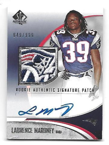 LAURENCE MARONEY 2006 SP Authentic Rookie Patriots Logo Jersey Patch auto /999
