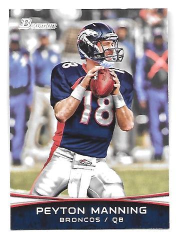 PEYTON MANNING 2012 Bowman Short Print SP #PMSP Denver Broncos