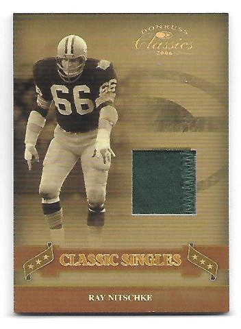 RAY NITSCHKE 2006 Donruss Classics Classic Singles Game used patch /25 Packers