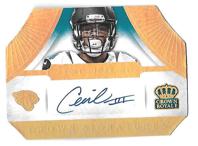 CECIL SHORTS III 2014 Panini Crown Royale Signatures Gold Holofoil auto /10