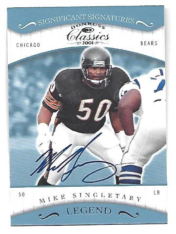 MIKE SINGLETARY 2001 Donruss Classics Significant Signatures auto autograph #154