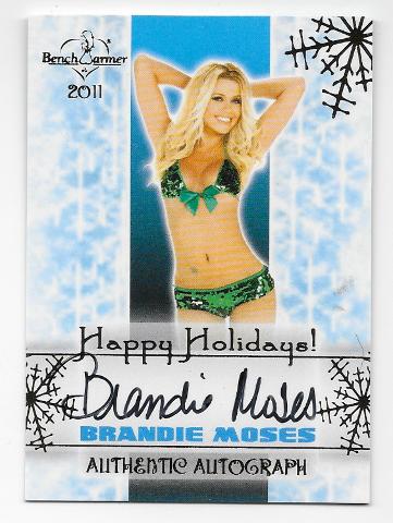 Brandie Moses 2011 Benchwarmer Happy Holidays auto Autograph