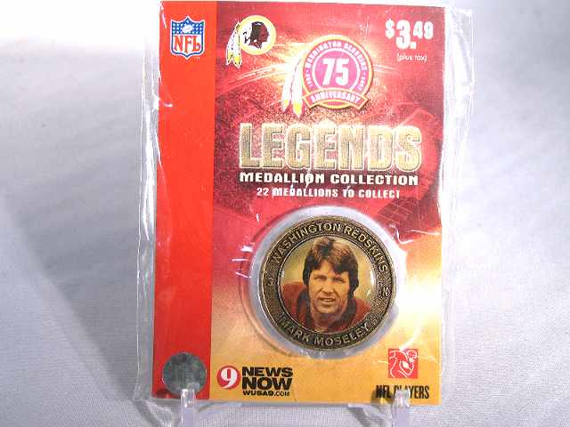 MARK MOSELEY Washington Redskins Legends 2007 Collectible Medallion Coin