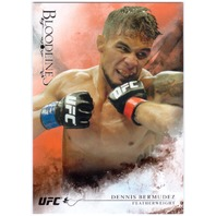 DENNIS BERMUDEZ 2014 Topps Bloodlines UFC MMA 1/8 Red Parallel Card #17