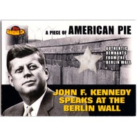 John F. Kennedy Berlin Wall Remnants 2001 Topps American Pie Relics Card #PAPM2