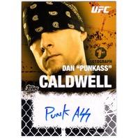 DAN PUNKASS CALDWELL 2010 Topps UFC 1st Auto Signed Card #FA-DC /88