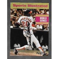 FRANK ROBINSON 1997 Fleer Sports Illustrated World Series auto /115 Orioles