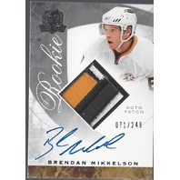 Brendan Mikkelson 08-09 The Cup 3 Color Autograph Patch /249