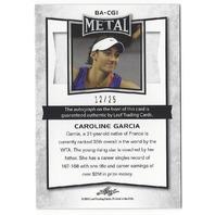 Caroline Garcia 2016 Leaf Metal Tennis Blue #BA-CGI /25 Autograph Card