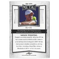 Vasek Pospisil 2016 Leaf Metal Tennis Blue #BA-RSI /25 Autograph Card