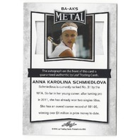 Anna Karolina Schmiedlova 2016 Leaf Metal Tennis Silver #BA-AKS Autograph Card