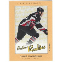 Chris Thorburn 2005-06 Beehive Matte Rookie Card #168 Buffalo Sabres /25