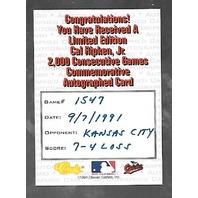 CAL RIPKEN JR 1994 Classics Auto 2,000 Consecutive Games Orioles Autograph