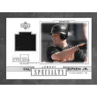 CAL RIPKIN JR 2001 Upper Deck Pros & Prospects Jersey Specialty patch #S-CR