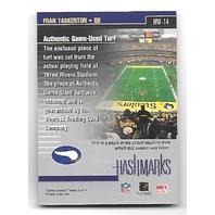 FRAN TARKENTON 2001 Donruss Classics Hashmarks turf on card auto PR 25 autograph