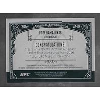 "ROSE ""THUG"" NAMAJUNAS 2016 Topps UFC Museum Collection Archival Auto /99"